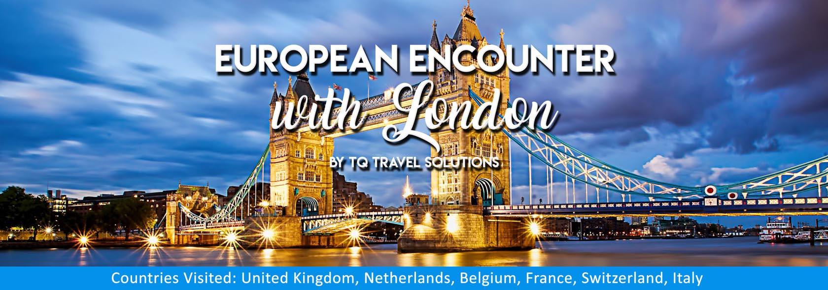 TQ Travel Solutions - European Encounter with London Tour