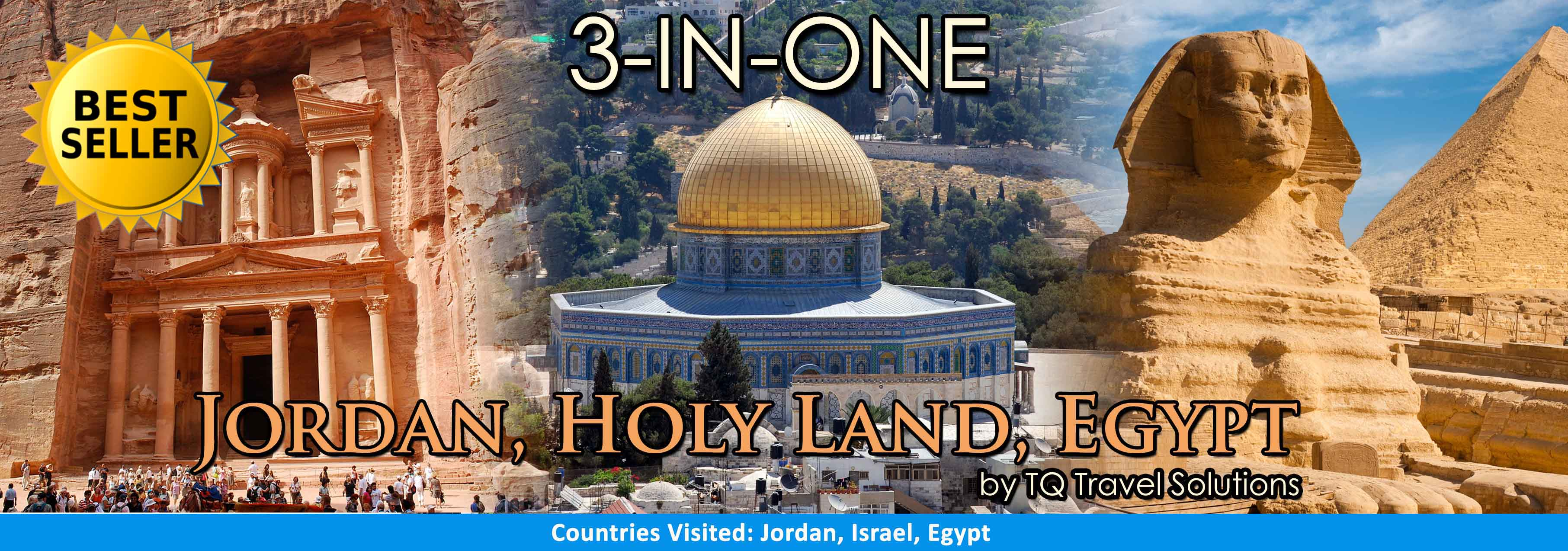 TQ Travel Solutions 3 in 1 Holy Land Jordan Egypt Tour